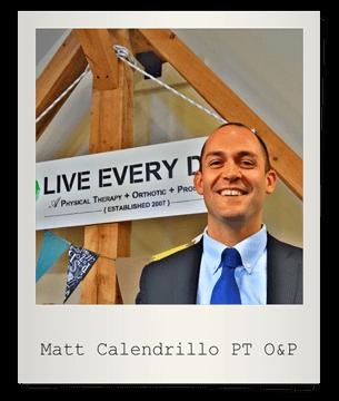 Matt Calendrillo PT O&P